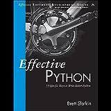 Effective Python: 59 Specific Ways to Write Better Python (Effective Software Development Series) (English Edition)