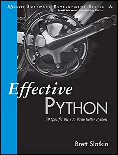 59 Specific Ways to Write Better Python Effective Python