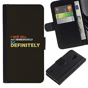 Paccase / Billetera de Cuero Caso del tirón Titular de la tarjeta Carcasa Funda para - Grey Gold Inspiring Text Win Definitely - Samsung Galaxy S4 IV I9500