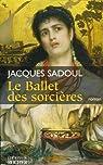 Le Ballet des sorcières par Sadoul