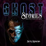 #8: Ghost Stories: Original Tales & Ghostly Urban Legends