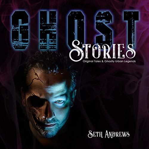 Ghost Stories: Original Tales & Ghostly Urban Legends]()