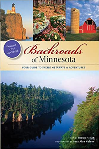 Your Guide to Scenic Getaways /& Adventures Backroads of Minnesota
