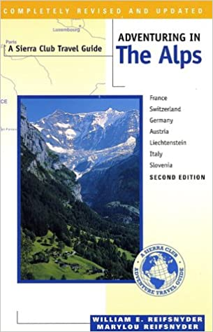 Adventuring in the Alps Second Edition