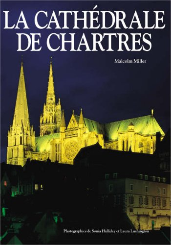 Chartres Cathedral PB - French Broché – 1 juillet 1996 Malcolm Miller Pitkin Publishing 0853727899 b423-0004
