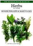 The Random House Book of Herbs for Cooking, Roger Phillips and Martyn Rix, 0375751939