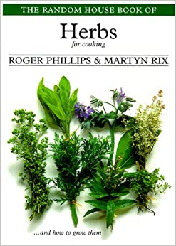 The Random House Book of Herbs for Cooking (Garden Plant Series)
