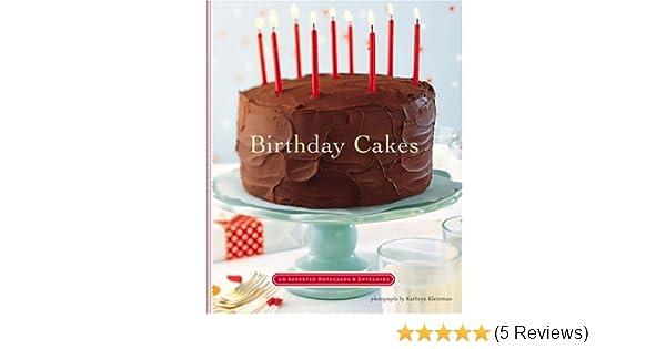 Birthday Cakes Notecards Deluxe Kathryn Kleinman 9780811846189 Amazon Books