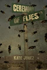 Ceremony of Flies Paperback