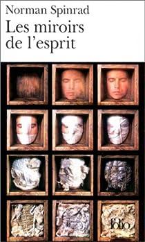 Les Miroirs de l'esprit par Spinrad