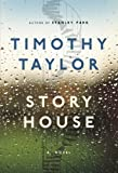 Front cover for the book Story House by Timothy Taylor