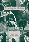 Unsettling the Neolithic, Douglass W. Bailey, Alasdair Whittle, Vicki Cummings, 1842171798