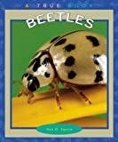Beetles, Ann O. Squire, 0516293583