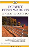 A Place to Come To, Robert Penn Warren, 0440359996