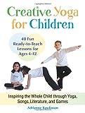 Creative Yoga for Children, Adrienne Rawlinson, 1583945547