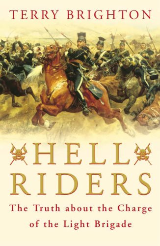 Hell Riders: The Truth About the Charge of the Light Brigade pdf epub