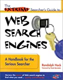 The Extreme Searcher's Guide to Web Search Engines, Randolph Hock, 0910965382