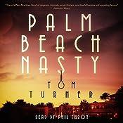 Palm Beach Nasty: A Charlie Crawford Mystery, Book 1 | Tom Turner