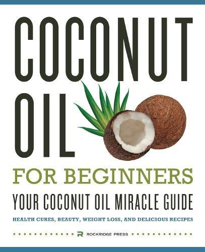 Coconut Oil Beginners Miracle Delicious product image