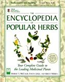 The Encyclopedia of Popular Herbs: From the Herb Research Foundation, Your Complete Guide to the Leading Medicinal Plants