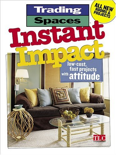 instant-impact-low-cost-fast-projects-with-attitude-trading-spaces