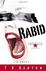 Rabid: A Novel