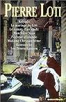 Romans d'ailleurs - Omnibus par Loti