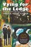 Vying for the Ledge, Valerie DeLain, 1482533561