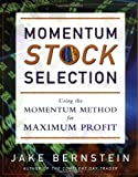 img - for Momentum Stock Selection: Using The Momentum Method For Maximum Profits book / textbook / text book