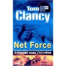 NET FORCE T03 : ÉCHAPPÉE DANS L'EXTRÊME
