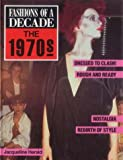 img - for 1970's (Fashions of a Decade) book / textbook / text book