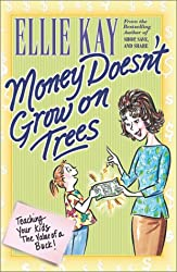 Money Doesn't Grow on Trees: Teaching Your Kids the Value of a Buck!