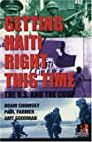 Getting Haiti Right This Time, Paul Farmer and Noam Chomsky, 1567513190