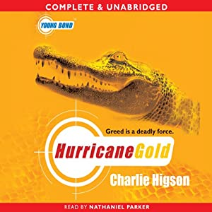 Young Bond: Hurricane Gold Audiobook
