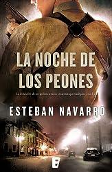 La noche de los peones (B de Books) (Spanish Edition)
