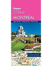 Fodor's Montreal 25 Best