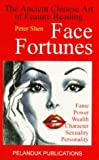 Face Fortunes, Peter Shen and Joyce Wilson, 9679783596