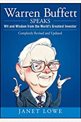 Warren Buffett Speaks: Wit and Wisdom from the World's Greatest Investor Hardcover