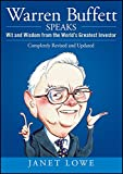 Warren Buffett Speaks, Second Edition: Wit and Wisdom from the World's Greatest Investor