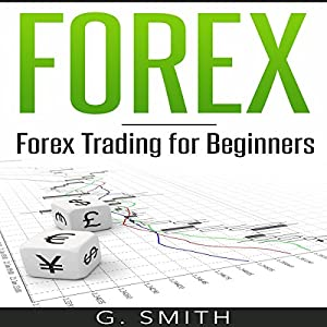FOREX: Forex Trading for Beginners Audiobook