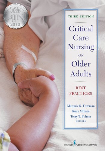 826110967 - Critical Care Nursing of Older Adults: Best Practices, Third Edition