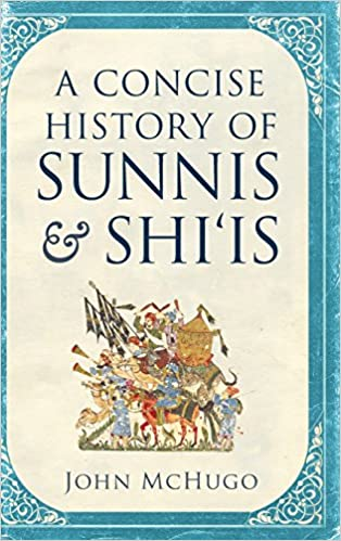 Book A Concise History of Sunnis and Shi'is