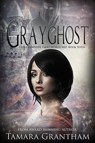 Grayghost: An Urban Fantasy Fairy Tale (Fairy World MD Book 7) (Fairy Fantasy)