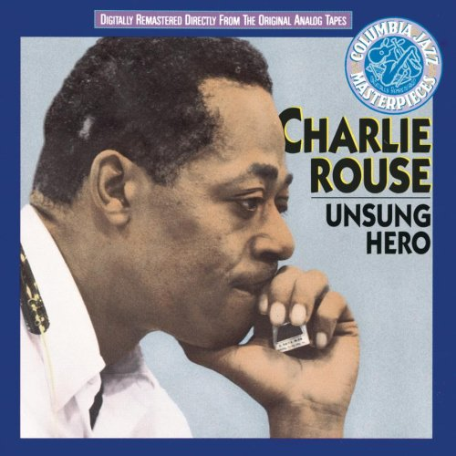 Image result for charlie rouse unsung hero