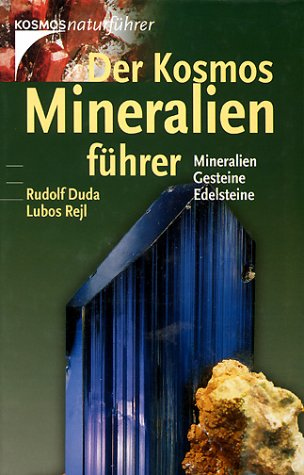 Der Kosmos- Mineralienführer. Mineralien, Gesteine, Edelsteine