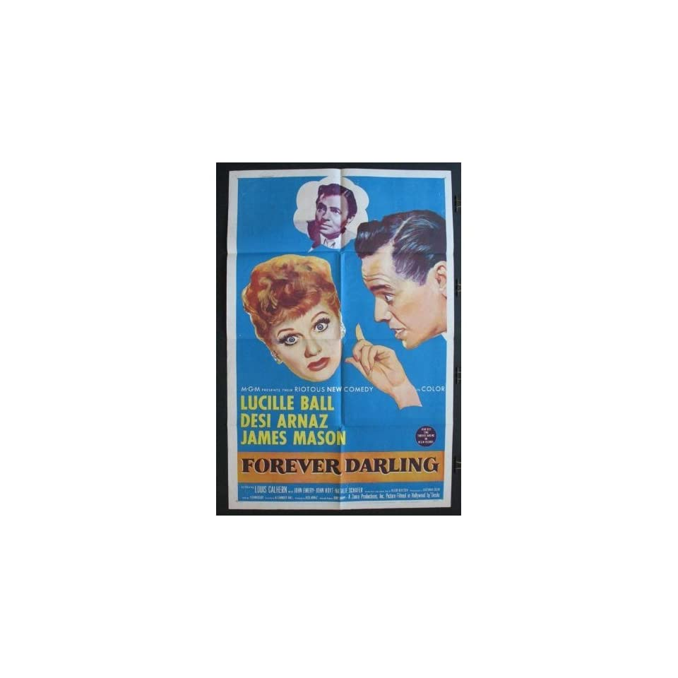 Lucille Ball movie poster original FOREVER DARLING (I LOVE LUCY team) with Desi Arnaz (1956) measuring 27 x 41. A one sheet poster for the film starring Lucille Ball and Desi Arnaz which was made during the run of their famous TV show I LOVE LUCY. It