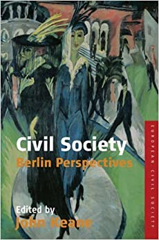 Book Civil Society: Berlin Perspectives (European Civil Society) (2007-09-01)