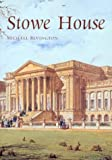 Stowe House, Michael Bevington, 1903470048