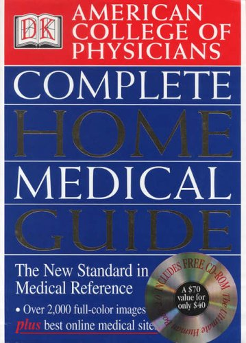 American College of Physicians Complete Home Medical Guide (American College of Physicians Homecare Guides)