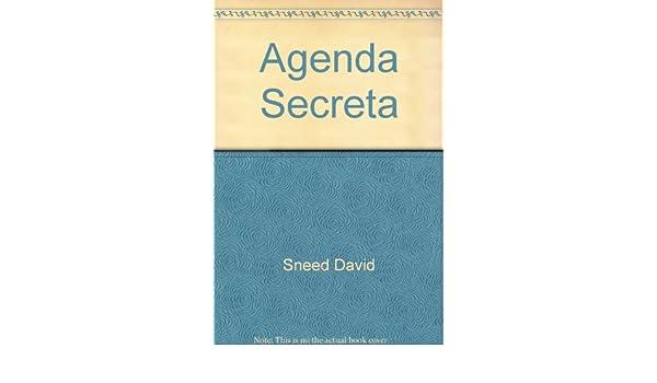 Agenda Secreta: David Sneed: 9780881131253: Amazon.com: Books